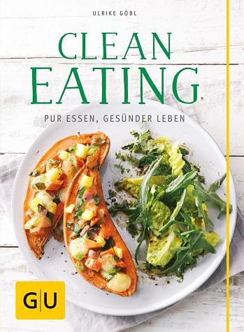 Broschiertes Buch »Clean Eating«