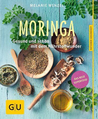 Broschiertes Buch »Moringa«