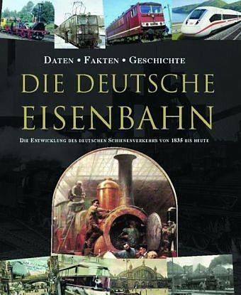 Gebundenes Buch »Die Deutsche Eisenbahn«