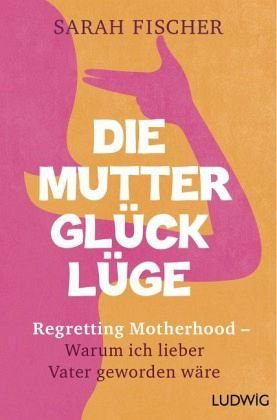 Broschiertes Buch »Die Mutterglück-Lüge«