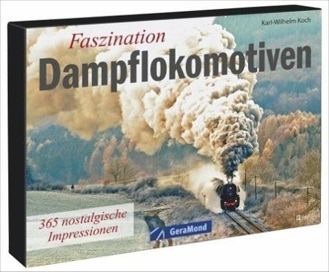 Kalender »Faszination Dampflokomotiven Tischaufsteller«