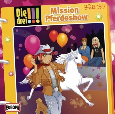 Audio CD »Die drei !!!: Mission Pferdeshow / Die drei...«