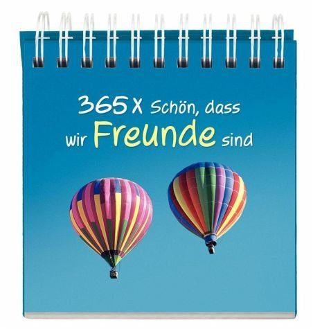 Gebundenes Buch »365 x Schön, dass wir Freunde sind«