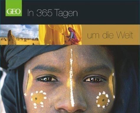 Kalender »GEO In 365 Tagen um die Welt«