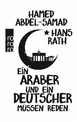 Gebundenes Buch »Ein Araber und ein Deutscher müssen reden«
