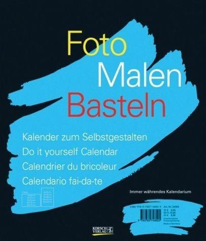 Kalender »Foto-Malen-Basteln schwarz. Immerwährendes...«