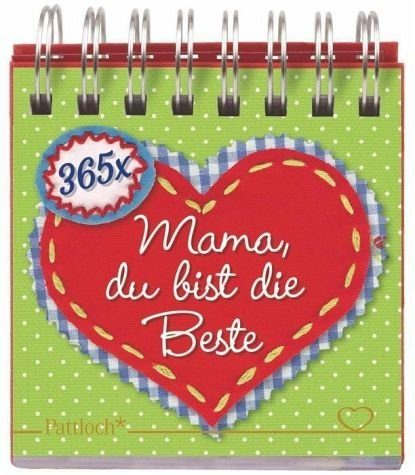 Kalender »365 x Mama, du bist die Beste«