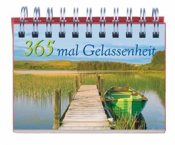 Kalender »365 mal Gelassenheit«