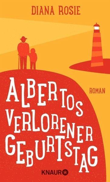 Gebundenes Buch »Albertos verlorener Geburtstag«