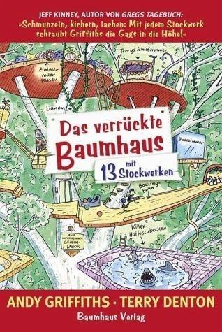 Gebundenes Buch »Das verrückte Baumhaus - mit 13 Stockwerken /...«