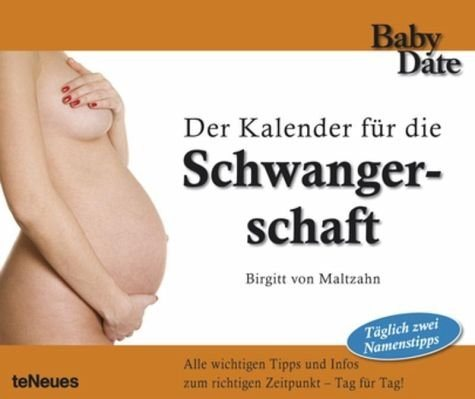 Kalender »Babydate - Schwangerschaft Tagesabreißkalender«