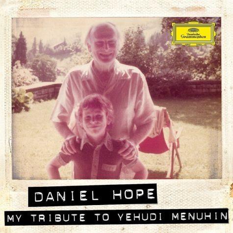 Audio CD »Daniel Hope: My Tribute To Yehudi Menuhin«