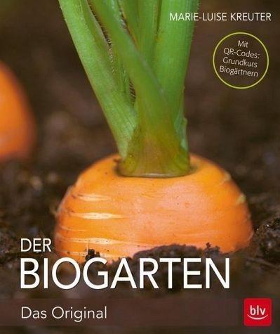 Gebundenes Buch »Der Biogarten«