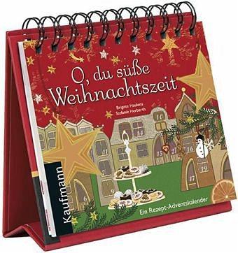Broschiertes Buch »O, du süße Weihnachtszeit«