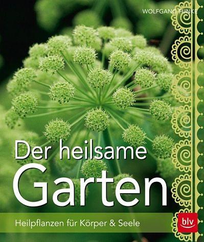 Gebundenes Buch »Der heilsame Garten«