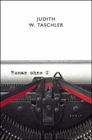 Broschiertes Buch »Roman ohne U«