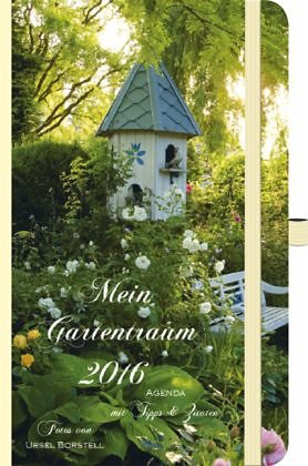 Broschiertes Buch »Mein Gartentraum 2016«