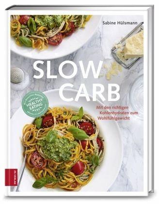 Gebundenes Buch »Slow Carb«