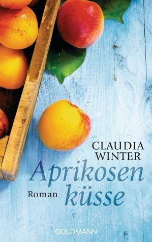 Broschiertes Buch »Aprikosenküsse«
