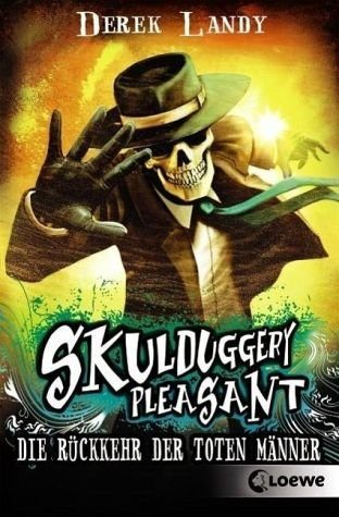 Broschiertes Buch »Die Rückkehr der Toten Männer / Skulduggery...«