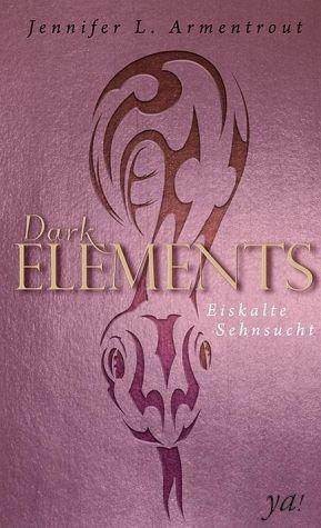 Gebundenes Buch »Eiskalte Sehnsucht / Dark Elements Bd.2«