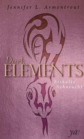 Gebundenes Buch »Eiskalte Sehnsucht / Dark Elements Bd.3«