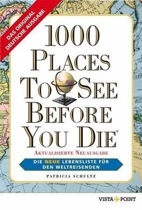 Broschiertes Buch »1000 Places To See Before You Die«
