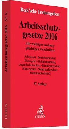 Broschiertes Buch »Arbeitsschutzgesetze 2016«