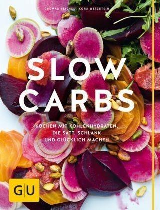 Broschiertes Buch »Slow Carbs«