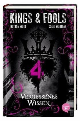 Gebundenes Buch »Vergessenes Wissen / Kings & Fools Bd.4«