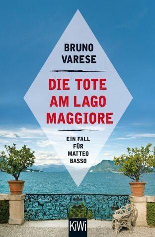 Broschiertes Buch »Die Tote am Lago Maggiore / Matteo Basso Bd.1«