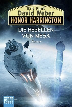 Broschiertes Buch »Die Rebellen von Mesa / Honor Harrington Bd.33«