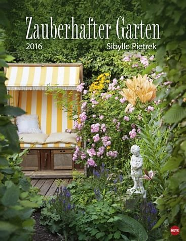 Kalender »Zauberhafter Garten Posterkalender 2016«