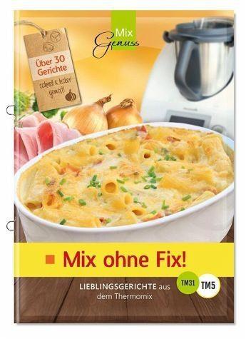 Broschiertes Buch »Mix ohne Fix!«