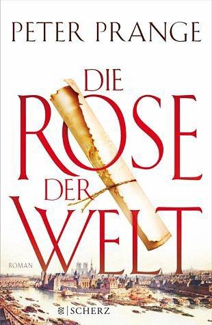 Gebundenes Buch »Die Rose der Welt«