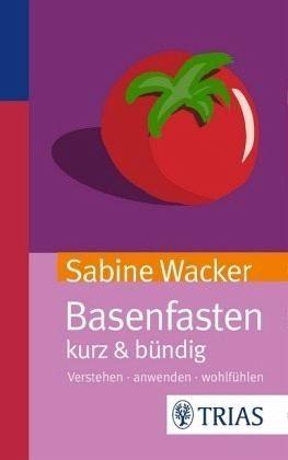 Broschiertes Buch »Basenfasten kurz & bündig«