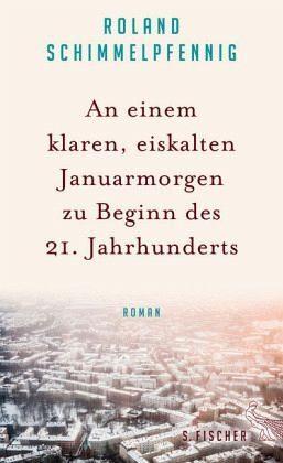 Gebundenes Buch »An einem klaren, eiskalten Januarmorgen zu...«