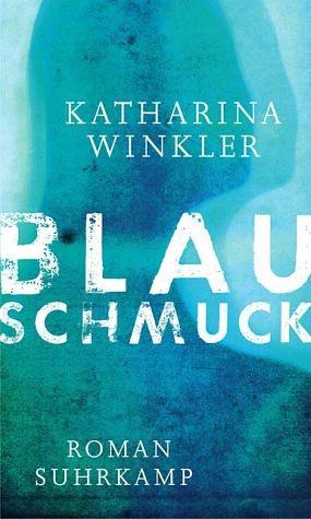 Gebundenes Buch »Blauschmuck«