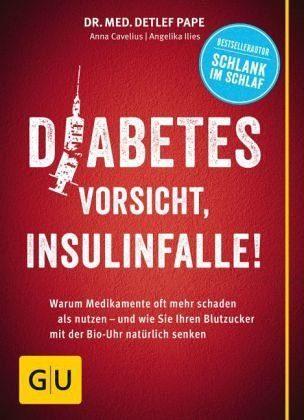 Broschiertes Buch »Diabetes: Vorsicht, Insulinfalle!«