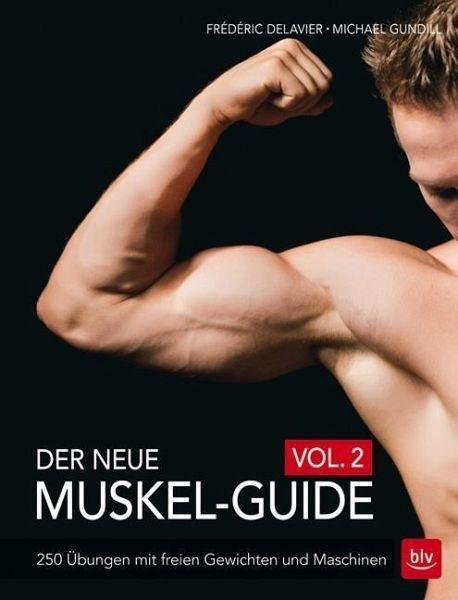 Broschiertes Buch »Der neue Muskel-Guide Vol. 2«