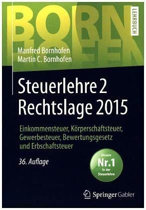 Gebundenes Buch »Steuerlehre 2 Rechtslage 2015«