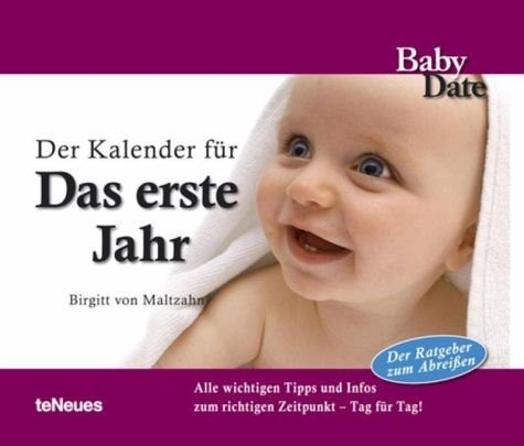 Kalender »Babydate - Das erste Jahr Tagesabreißkalender«