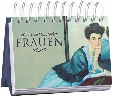 Kalender »365 Ansichten starker Frauen«