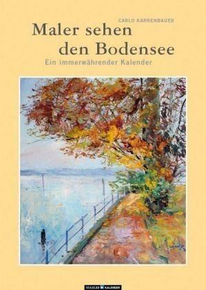 Kalender »Maler sehen den Bodensee«