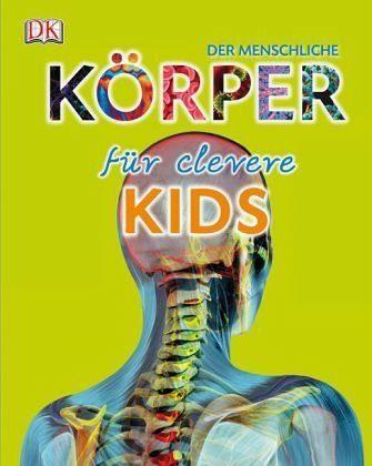 Gebundenes Buch »Der menschliche Körper für clevere Kids«