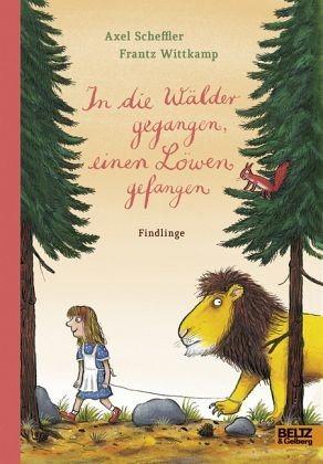 Gebundenes Buch »In die Wälder gegangen, einen Löwen gefangen«