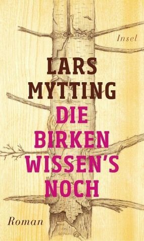 Gebundenes Buch »Die Birken wissen's noch«