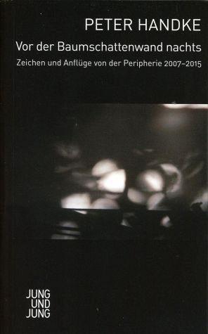 Broschiertes Buch »Vor der Baumschattenwand nachts«