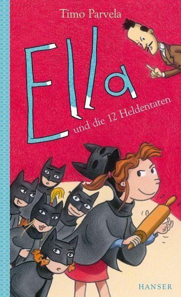 Gebundenes Buch »Ella und die 12 Heldentaten / Ella Bd.12«