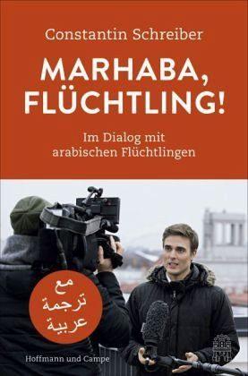 Gebundenes Buch »Marhaba, Flüchtling!«